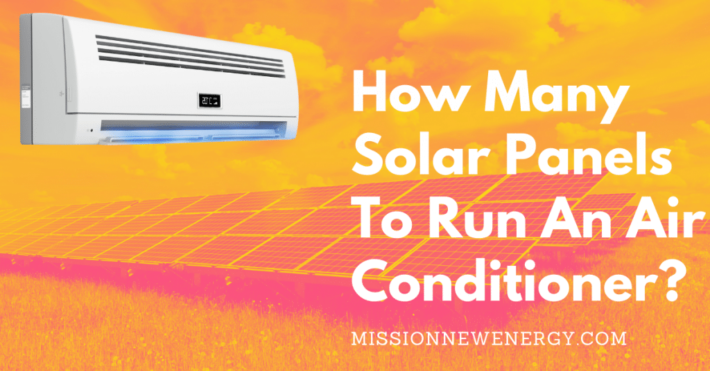 How many solar panels to run an air conditioner